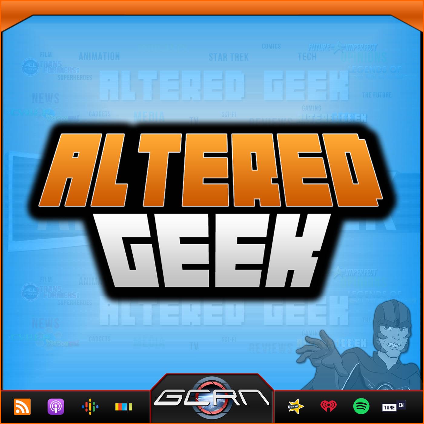 Altered Geek – The GeekCast Radio Network